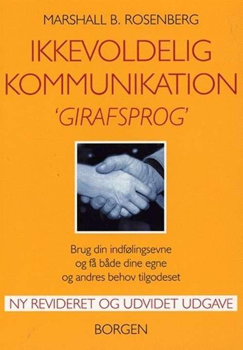 Ikkevoldelig Kommunikation - Girafsprog af Marshall B. Rosenberg